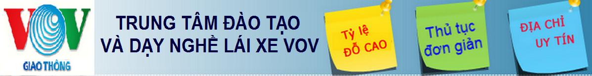 Đào Tạo Lái Xe VOV | Dạy Học Lái Xe Ô Tô B2, C Uy Tín Tại Hà Nội